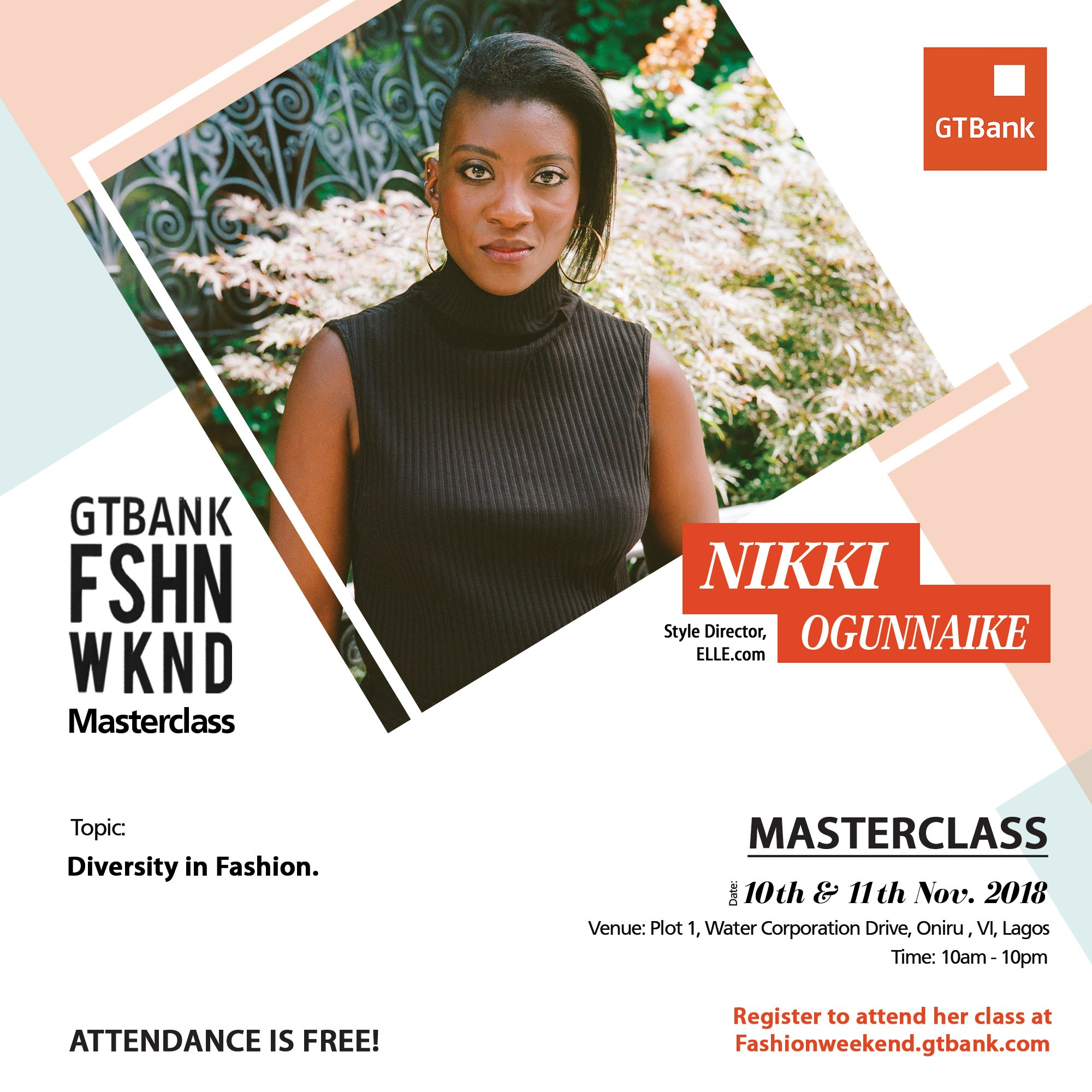 Join Style Director, Nikki Ogunnaike as she discusses Diversity in Fashion during her Masterclass at the 2018 GTBank Fashion Weekend
