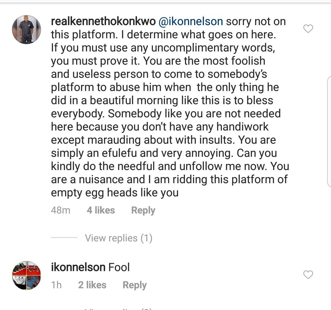 'You are simply an efulefu, the most foolish and useless person to come on my page' - Kenneth Okonkwo tells IG user who called him a fool