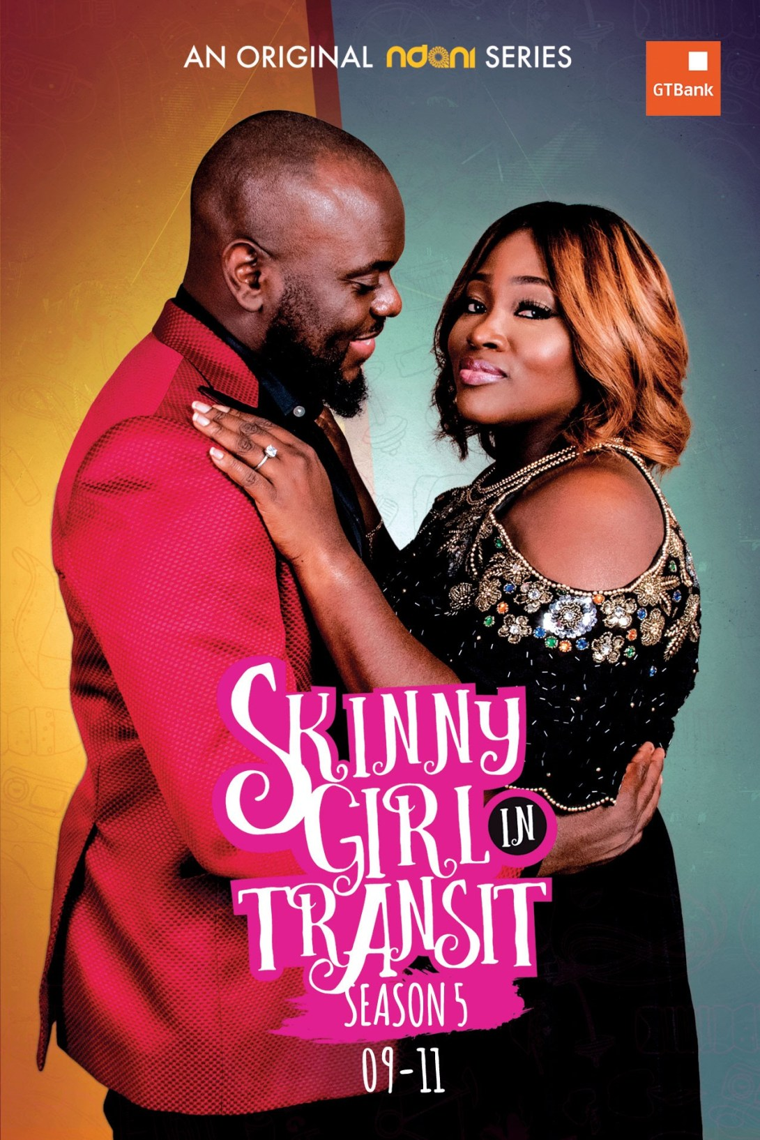 Ndanitvs Skinny Girl in Transit is back for Season 5 and its lit