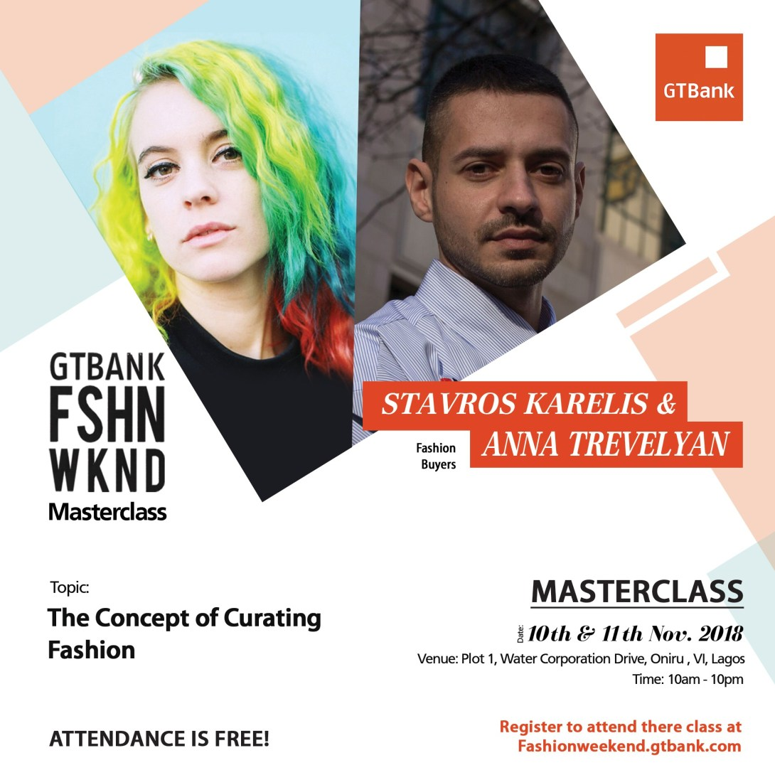 UK Fashion Buyers, Stavros Karelis & Anna Trevelyan to speak on The Concept of Fashion Curation, at the GTBank Fashion Weekend