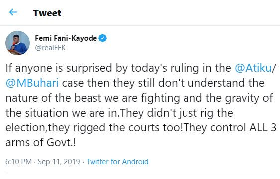 If anyone is surprised by today's ruling in the Atiku VS Buhari case, then they don't understand the nature of the beast we are fighting - FFK