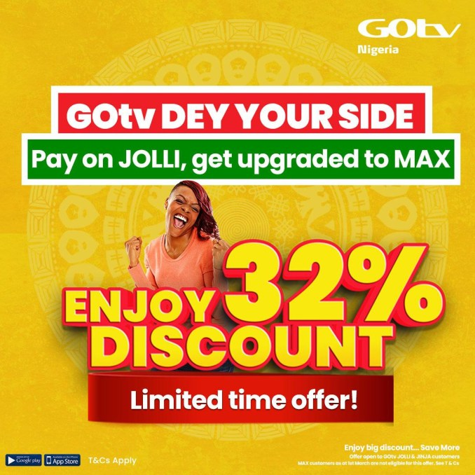 Get Up To 32% Discount with the GOtv Dey Your Side Promo this March
