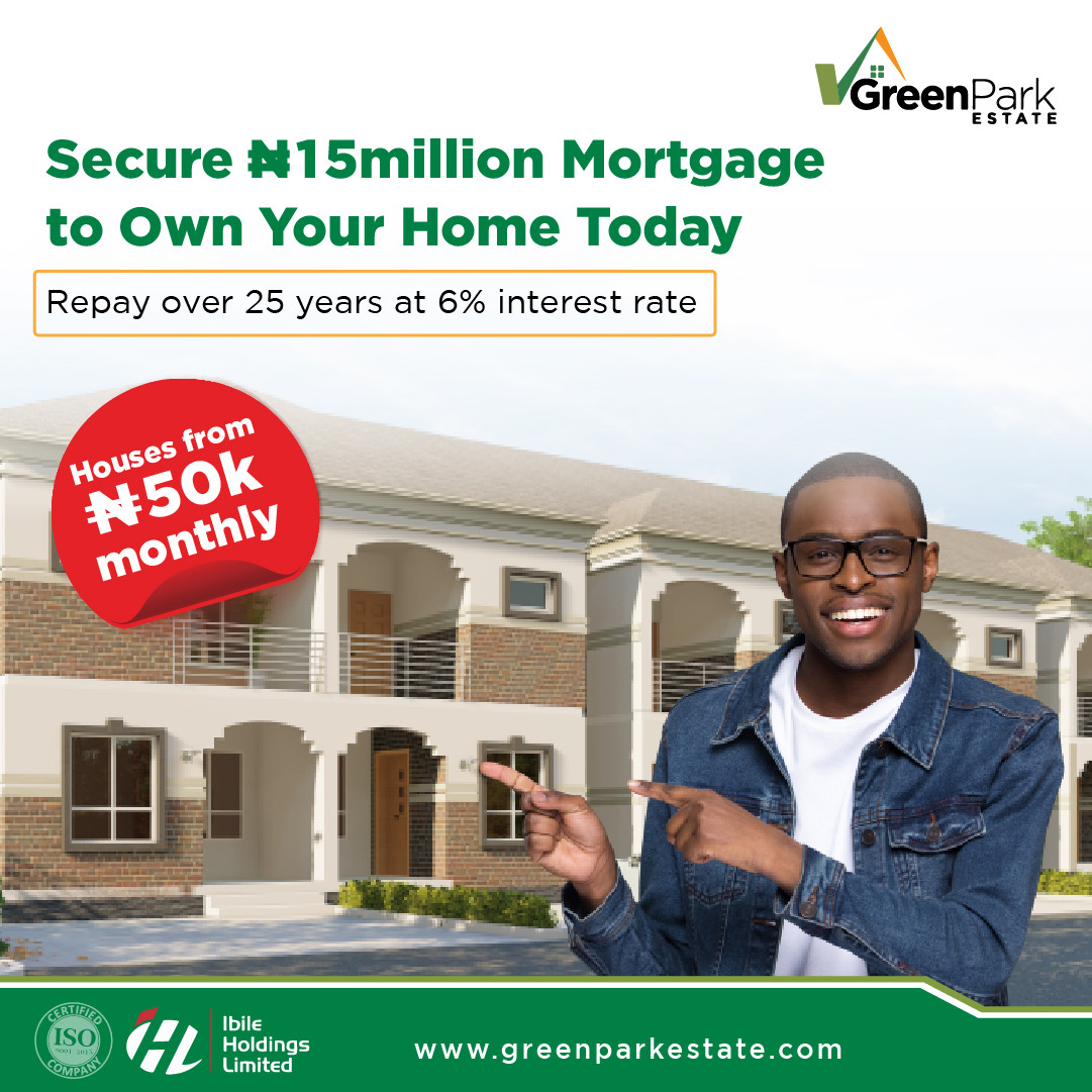 Own a Home at Green Park Estate Today with N15m Mortgage; pay for up to 25 Years at an unbeatable 6% lindaikejisblog1