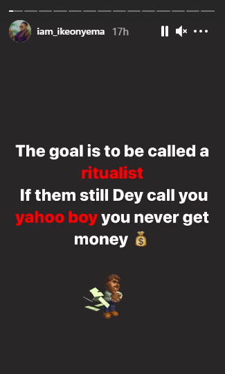 If you're still called a yahoo boy you don't have money, the goal is to be called a ritualist - BBNaija's Ike Onyema  1