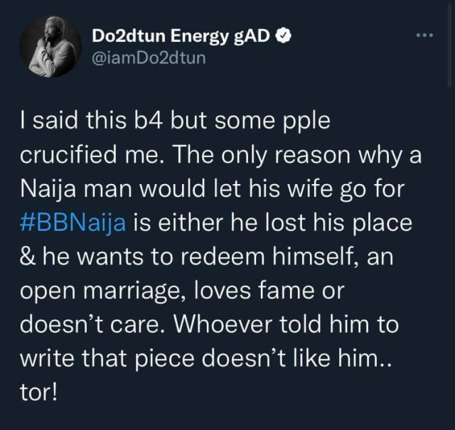 The only reason a man will allow his wife to go for #BBNaija is because he has lost his place - OAP Dotun reacts to Tega's husband's infidelity confession