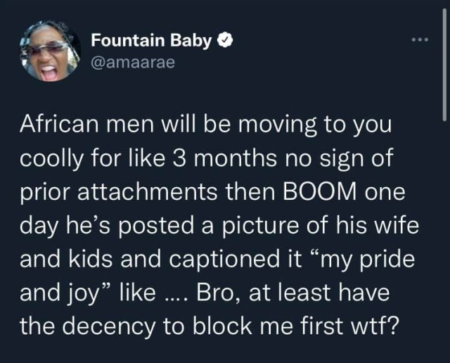 African men will be moving to you coolly for 3 months with no signs of prior attachments and then one day post a photo of their wife and kids - Singer Amaarae