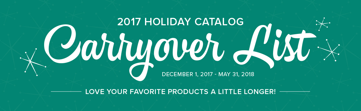 2017 Holiday Catalog Carryover List