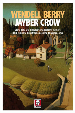 Wendell Berry - Jayber Crow