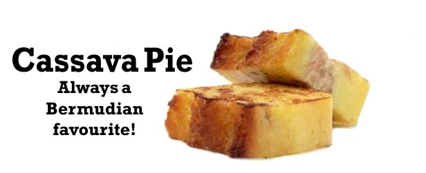 Bermuda Cassava Pie
