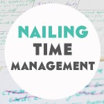 Nailing Time Management