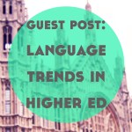 Guest Post: Language Trends in Higher Education by Giwan, Duolir