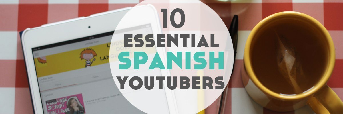 10 Essential Spanish YouTubers to Help You Learn Spanish. YouTube is packed with videos to get you practising Spanish. Here's 10 of our favourite Spanish YouTubers to help you learn Spanish. From Lindsay Does Languages.