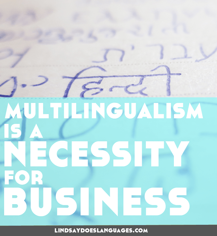 Guest Post: Multilingual: It's Not an Added Skill, It's a Necessity