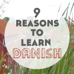 9 Reasons to Learn Danish Video (+ free travel phrases!)