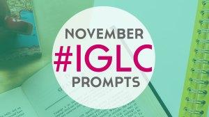 November #IGLC Prompts!