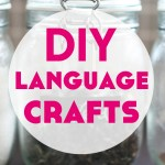 DIY Language Crafts in The Home