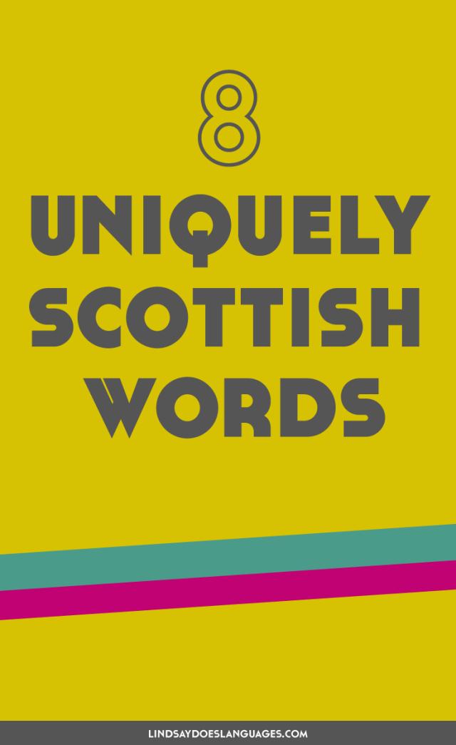 8 Uniquely Scottish Words - Lindsay Does Languages