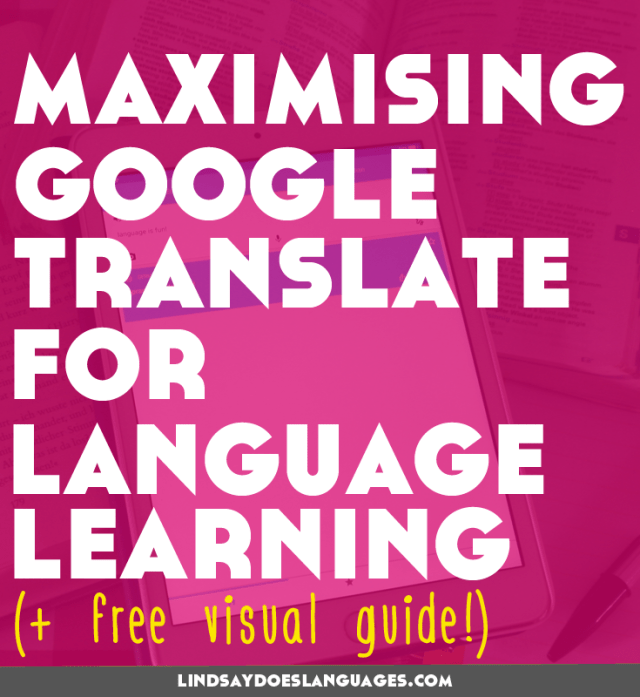 Google Translate is a useful tool for all language learners. Click through to read my 10 favourite ways + to download your free visual guide! >>