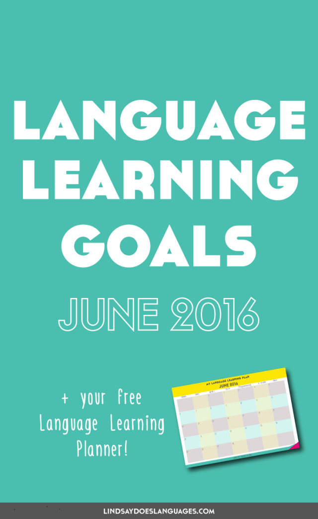 Clear The List is your monthly chance to check in on your language learning and life goals. Click through to read mine for June 2016 and download your free planner! >>