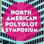 Visiting NAPS: North American Polyglot Symposium in Montreal, Canada!