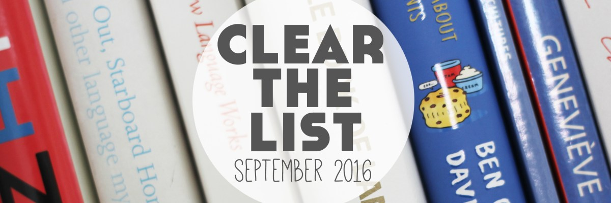 Clear The List is your monthly chance to check in on your language learning goals. Click through to read mine for September 2016 and download your free planner! >>