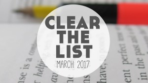Language Learning Goals: Clear The List – March 2017