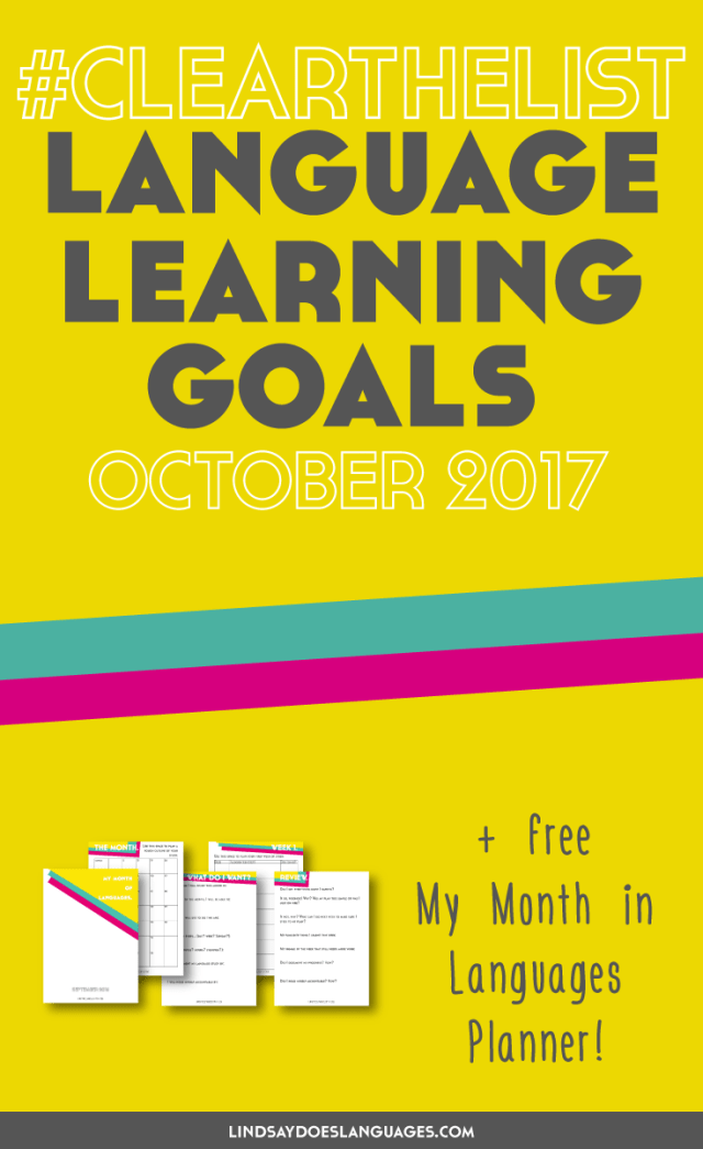 Clear The List is your monthly chance to check in on your language learning goals + share with a supportive community. Click through to get your free planner!