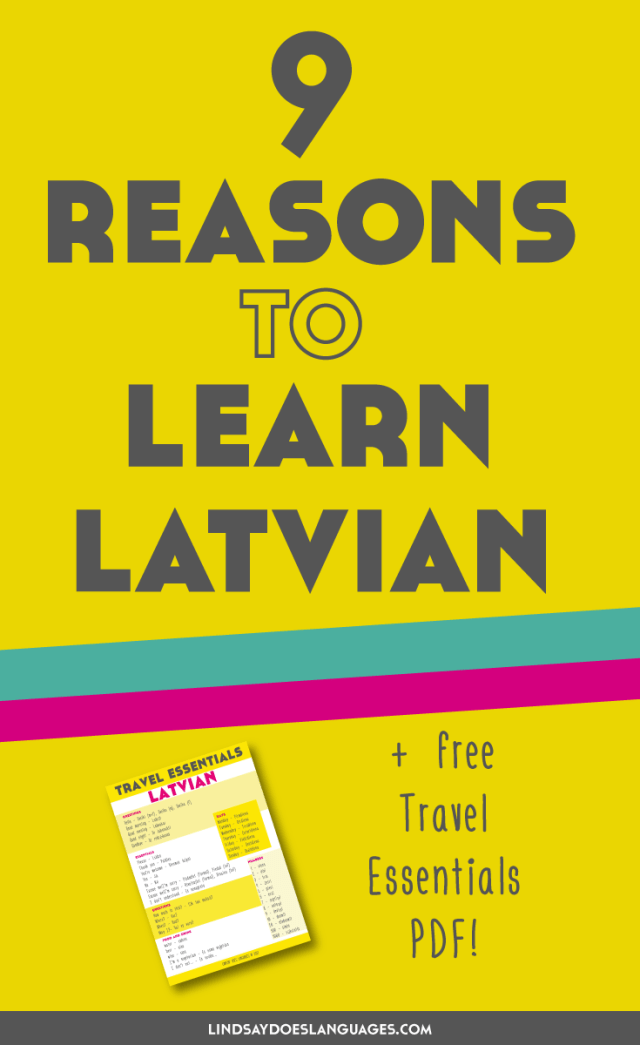 Looking for some reasons to learn Latvian? Curious about learning it but need some motivation to keep going? Click through to read this post.
