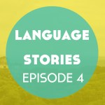 Language Stories – Episode 4: Star Wars: A Language Story