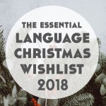 Christmas Gifts for Language Lovers 2018