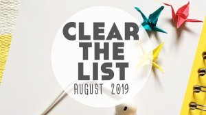 Language Learning Goals: #ClearTheList – August 2019
