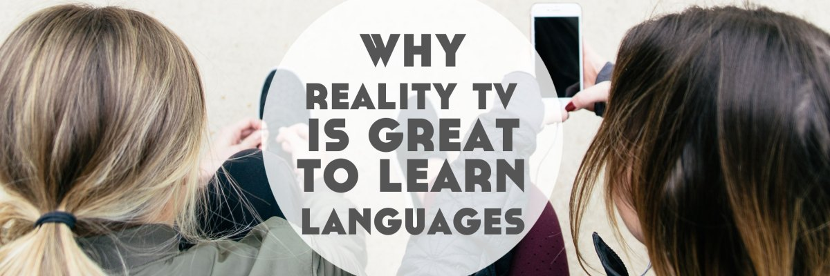 Reality TV is my favourite type of TV for language learning. Click through to find out why + learn how to make the most of it. Also, get your free Netflix Study Pack! ➔