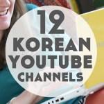 12 Best Korean YouTube Channels to Help You Learn Korean