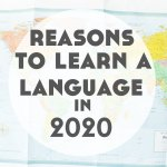 12 Reasons to Learn 20 Languages in 2020
