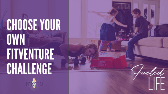 New Challenge! Choose Your Own Fitventure: Week TWO!