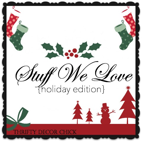 Stuff We Love Holiday Edition