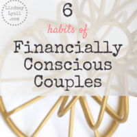 6 Habits of Financially Conscious Couples