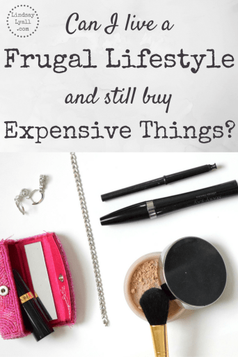 Frugal living isn't always about being cheap. Sometimes saving money means buying expensive things. Lean my criteria for which expensive items are still consistent with a frugal lifestyle.