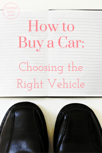 How to Buy a Car: Choosing the Right Vehicle