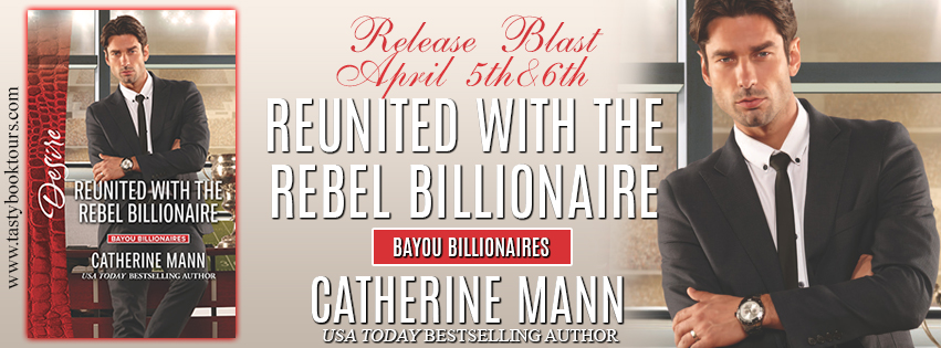 New Release Giveaway ~ Reunited with the Rebel Billionaire by @CatherineMann1