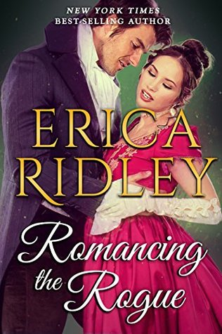 {Gothic Historical Romance} Romancing the Rogue by @EricaRidley