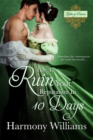 {Ladies of Passion Review} How to Ruin Your Reputation in 10 Days by @HarmonyWilliams