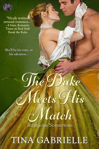 {The Infamous Somertons Review} The Duke Meets His Match by @TinaGabrielle