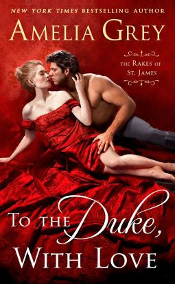 {Rakes of St James Review} To the Duke, With Love by Amelia Grey