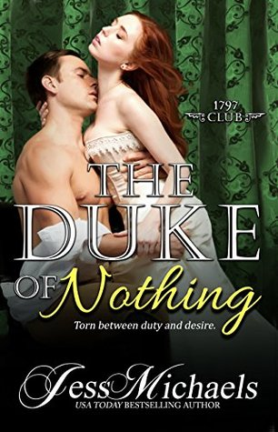 {1797 Club Review} The Duke of Nothing by @JessMichaelsBks
