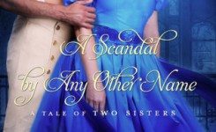 {Tale of Two Sisters Review} A Scandal By Any Other Name by @BellRomance