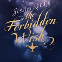 Shining, Shimmering, Splendid -- The Forbidden Wish by Jessica Khoury {Book Review}