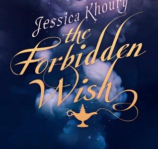 The Forbidden Wish by Jessica Khoury