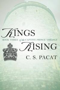Kings Rising by C.S. Pacat
