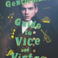 Fabulous, Darling! -- The Gentleman's Guide To Vice And Virtue by Mackenzi Lee {Book Review}